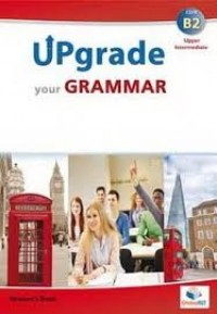 UPGRADE YOUR GRAMMAR TEACHER'S BOOK