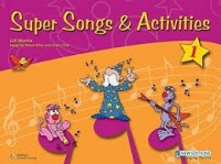 Super Songs And Activities Student´s book