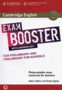 EXAM BOOSTER FOR PRELIMINARY AND PRELIMINARY FOR SCHOOLS