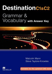 DESTINATION C1-C2 GRAMMAR AND VOCABULARY W/ KEY