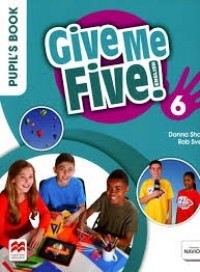 GIVE ME FIVE 6 PUPIL'S BOOK