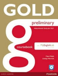 Gold Preliminary Coursebook With My Lab Pack