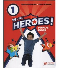 WE ARE HEROES 1 PUPIL´S BOOK