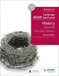 IGCSE HISTORY OPTION B THE 20 TH CENTURY