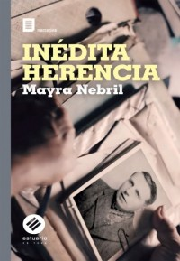 INÉDITA HERENCIA
