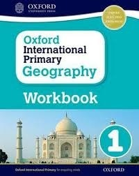 OXFORD INTERNATIONAL PRIMARY GEOGRAPHY 1 WB