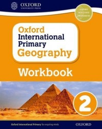OXFORD INTERNATIONAL PRIMARY GEOGRAPHY 2 WB