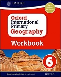 OXFORD INTERNATIONAL PRIMARY GEOGRAPHY 6 WB