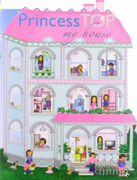 Princess Top My House