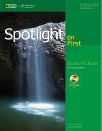 NEW SPOTLIGHT ON FIRST SECOND ED FOR 2015 EXAM